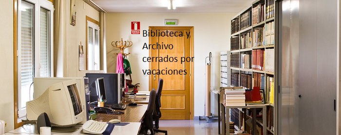 Biblioteca y Archivo cerrados por vacaciones